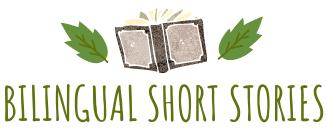 Bilingual Short Stories